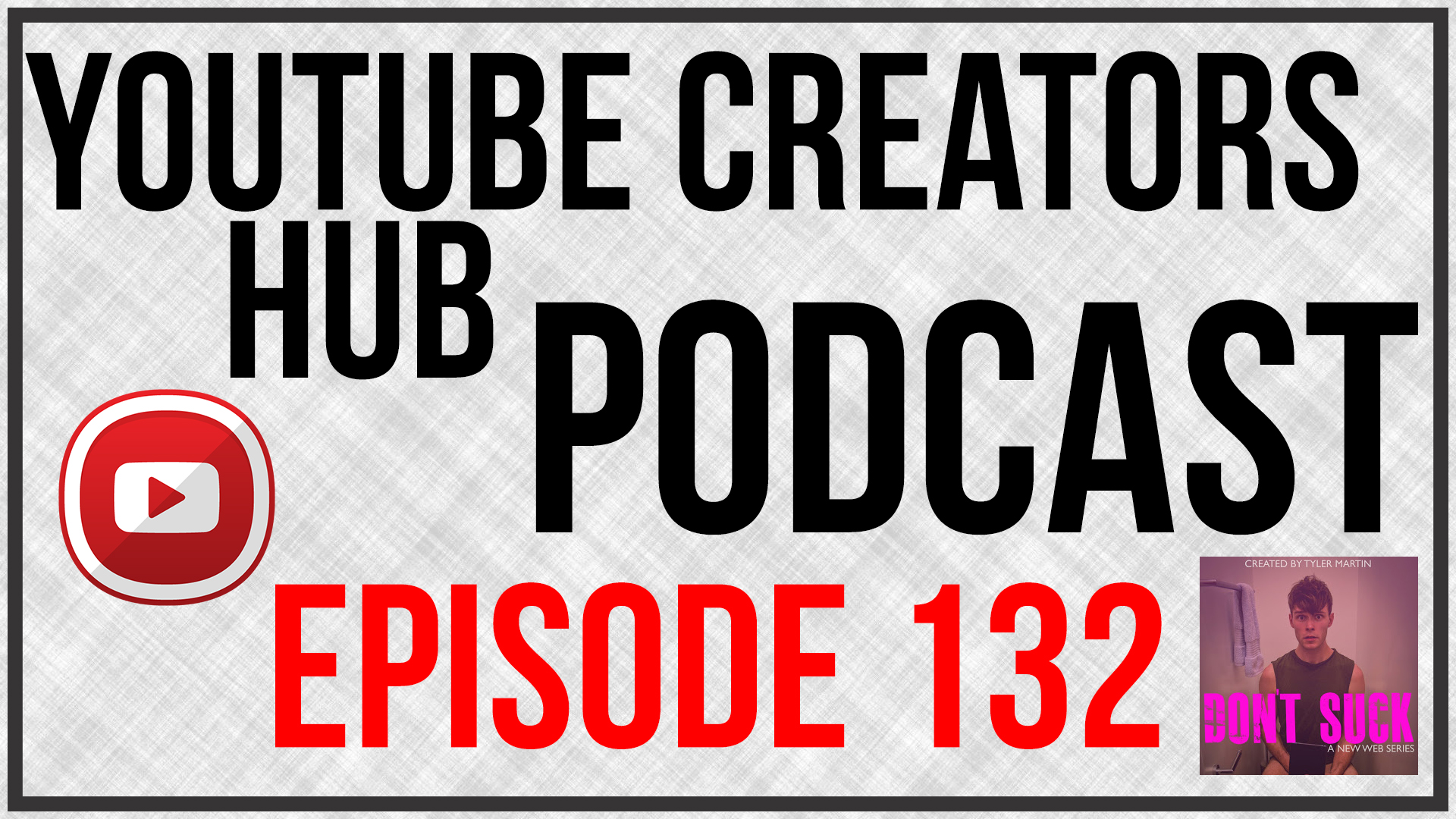 132: Main Stream Actor and Director To YouTube Sensation