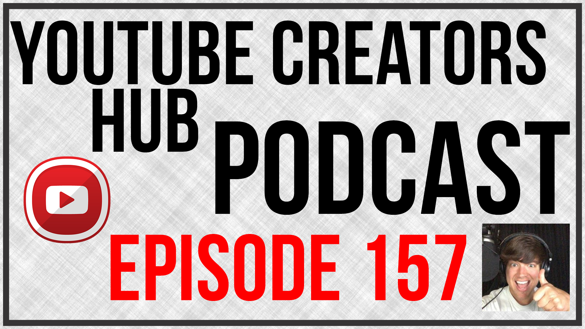 157: Changes In YouTube Copyright System And The Difference Between