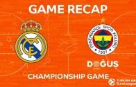 Fenerbahçe – Real Madrid Maç Özeti – Euroleague Finali