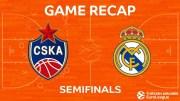 Final Four CSKA Moskova – Real Madrid Maç Özeti