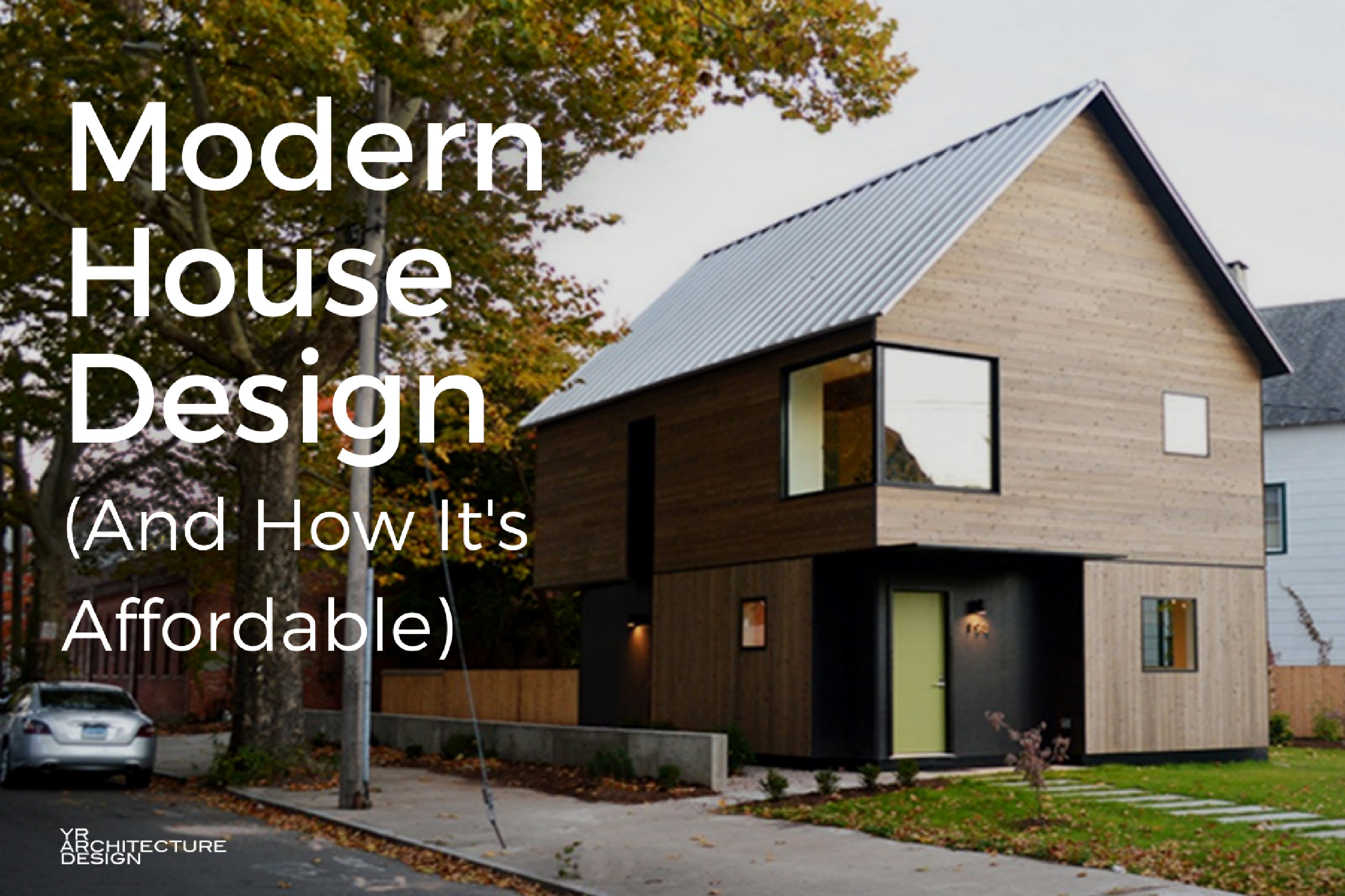 Amazing Affordable Modern House Design