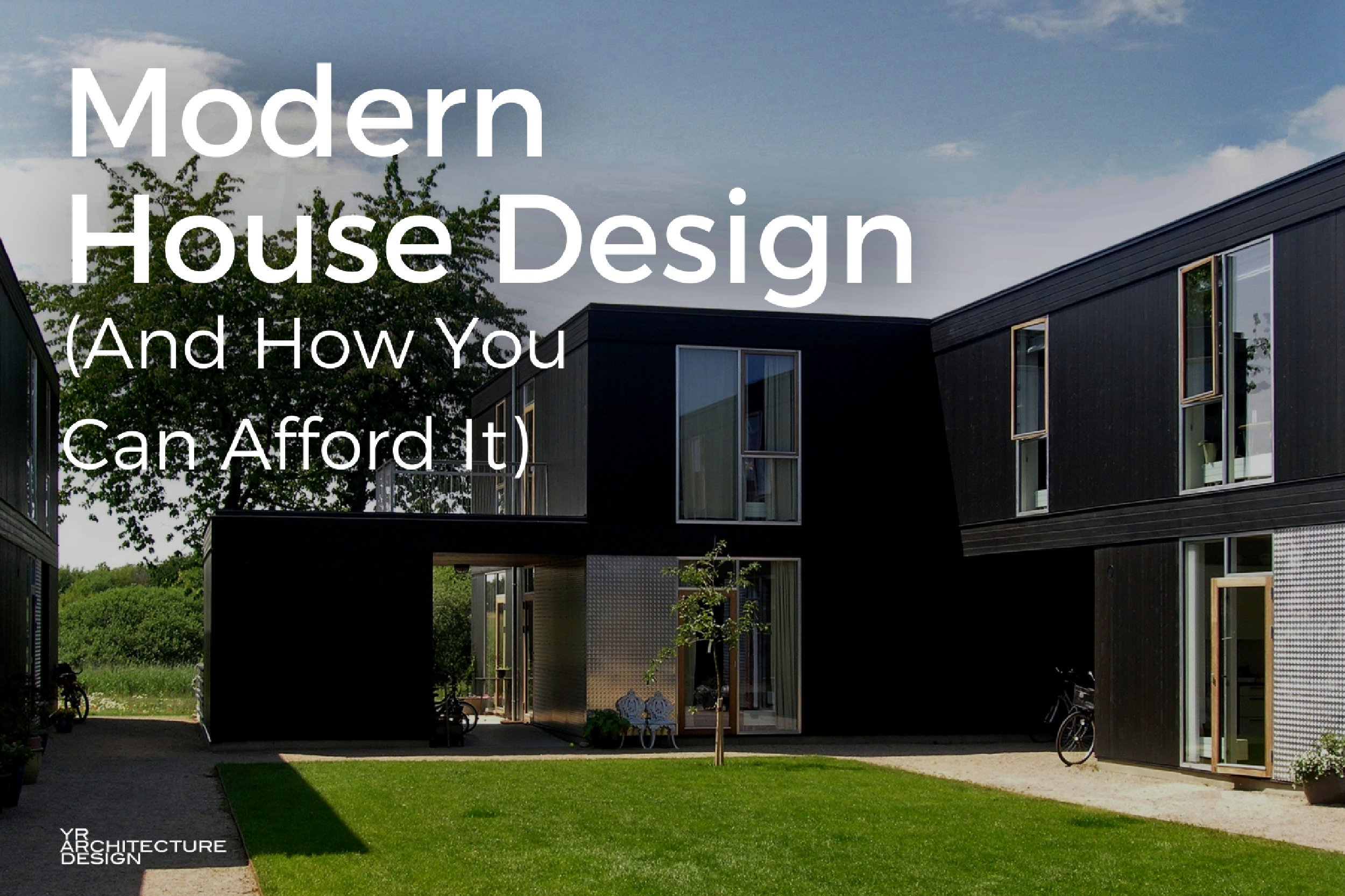 Modern House Design  How You Can Afford It 5 Characteristics Of Minimalist Designs