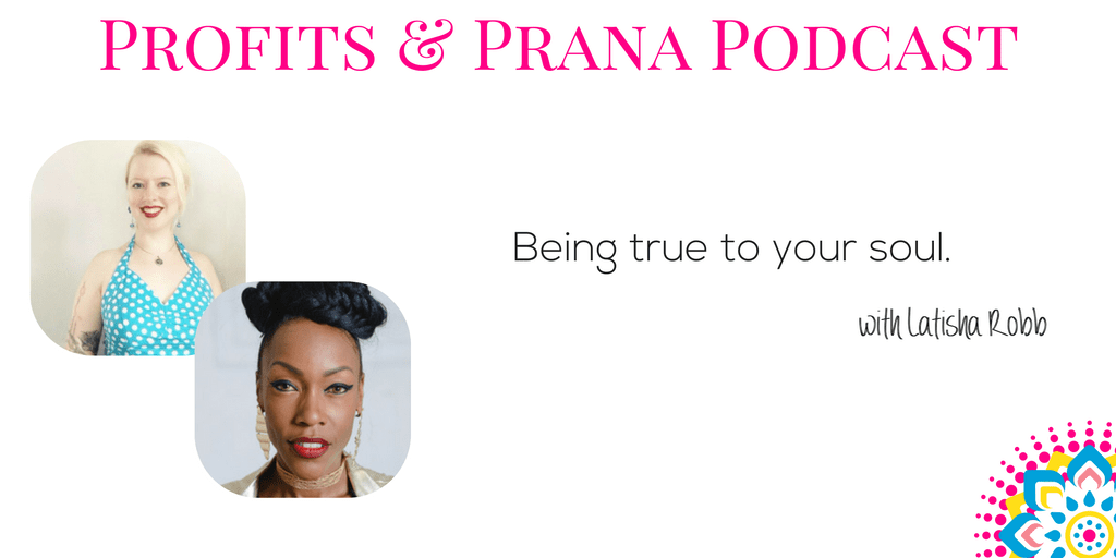 Latisha Robb on being true to your soul