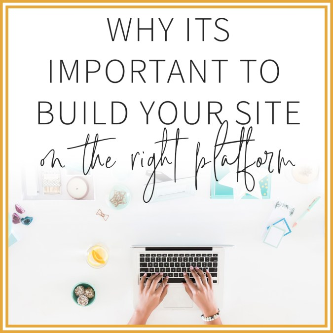 Why it's important to build your website on the right platform