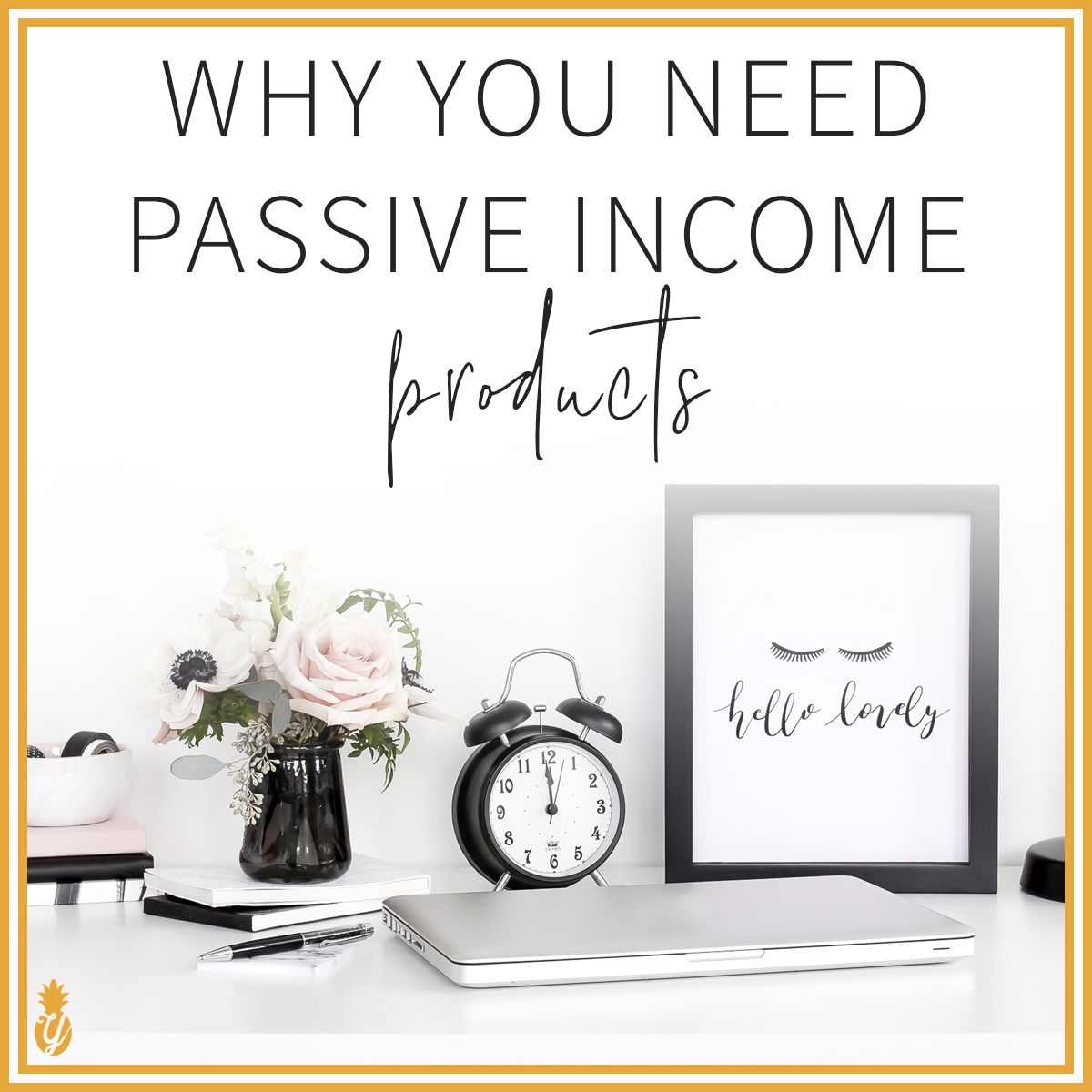 Why You Need Passive Income Products In Your Business
