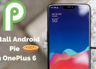 How to Install Android Pie on OnePlus 6