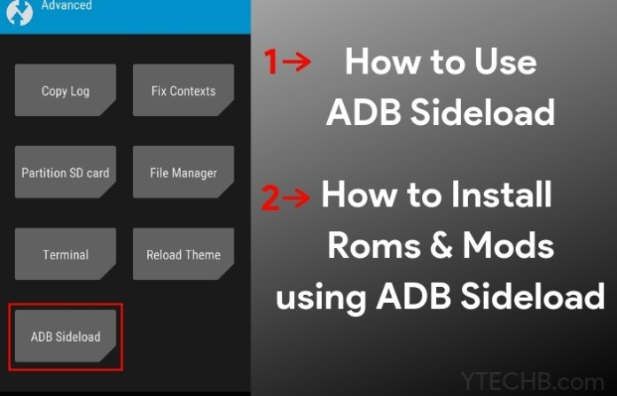 how to use ADB Sideload to Install ROMs and Mods