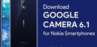 Google Camera 6.1 for Nokia 6.1 Plus