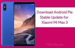 Xiaomi Mi Max 3 Android Pie update