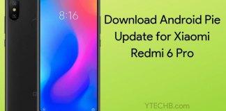Redmi 6 Pro Android Pie Update