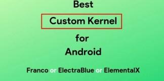 best custom kernels for android