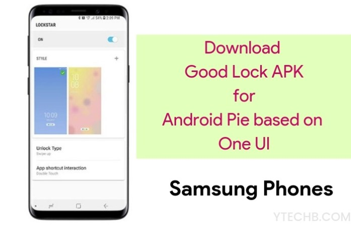 Download Good Lock APK 2019 with Samsung One UI Support (Updated)
