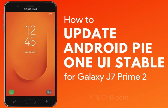 How To Update Android In Samsung J7 Prime Download and