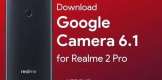 Download Google Camera 6 1 for Realme 2 Pro YTECHB - Android Tips