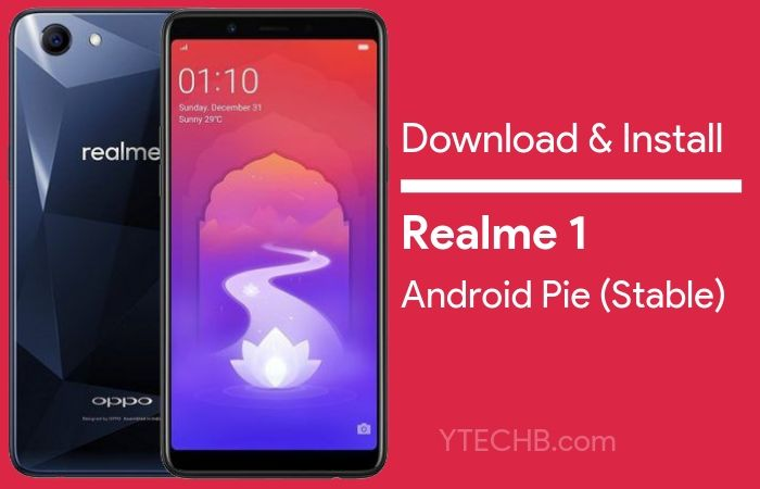 Link Added) How to Install Realme 1 Android Pie Update [ColorOS 6