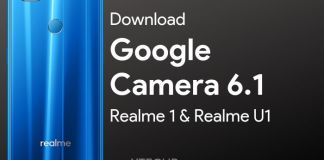 Download Google Camera 6 1 for Realme 1 & U1 (APK with Settings)