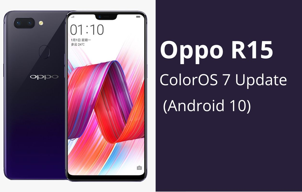 Download & Install Oppo R15 Android 10 based ColorOS 7 Stable Update