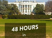 48 Hours in Washington DC – Things to See and Do | y ...