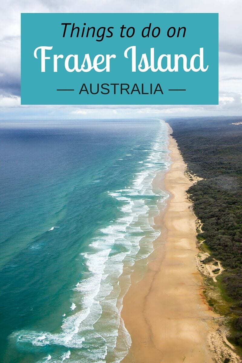 12 things to do on Fraser Island