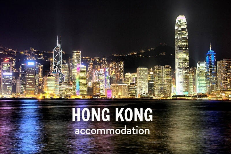List of the best Hong Kong accommodation options, from budget to luxury