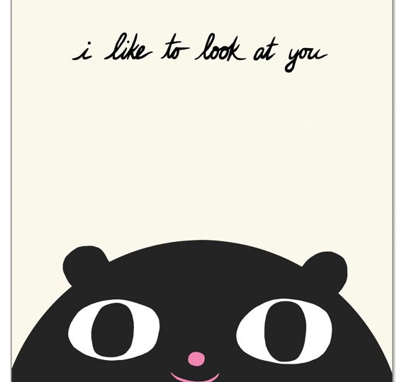 I like to look at you valentines card by Laura George