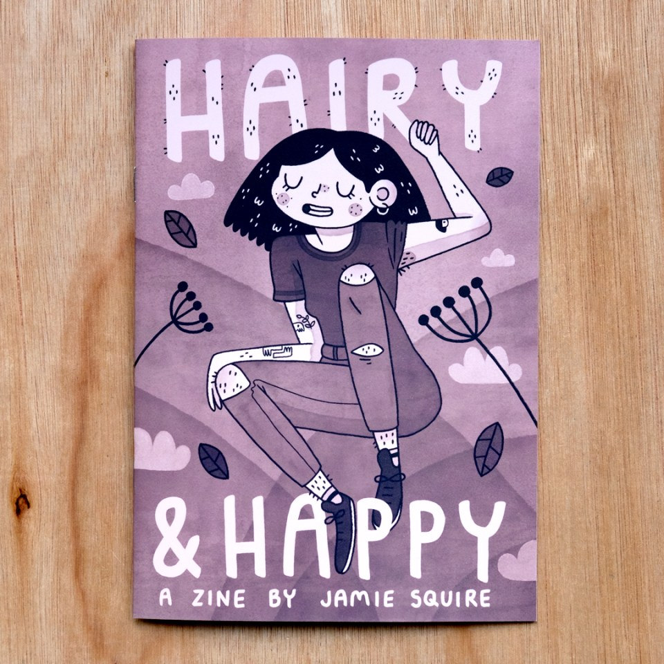 Cover of Hairy & Happy a zine by Jamie Squire