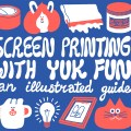 Cover art for YUK FUN's screen printing comic