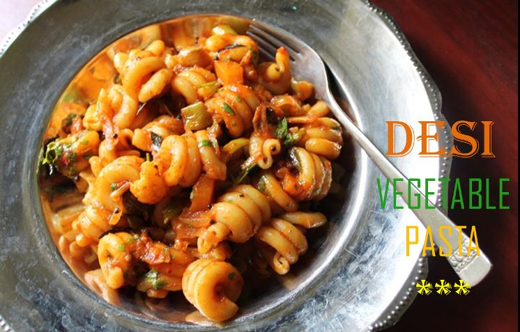 Desi Vegetable Pasta Recipe Vegetable Pasta Recipe Indian Pasta Recipe Indian Style Masala Pasta Yummy Tummy