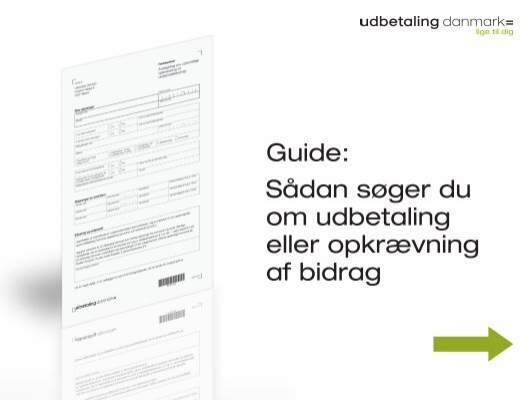Guide: Sådan søger du om udbetaling eller opkrævning