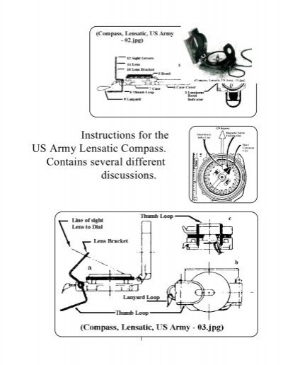 Instructions for the US Army Lensatic Compass. Contains