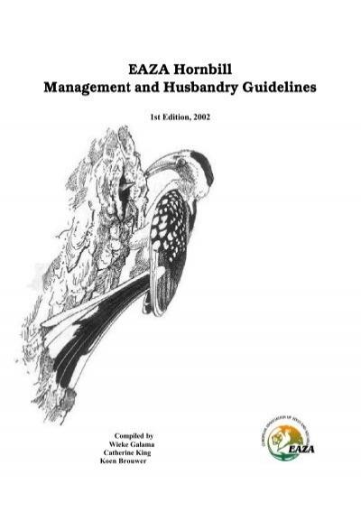 EAZA Hornbill Management and Husbandry Guidelines