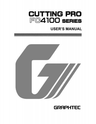 GRAPHTEC CUTTING PRO FC4100-75 DRIVER DOWNLOAD