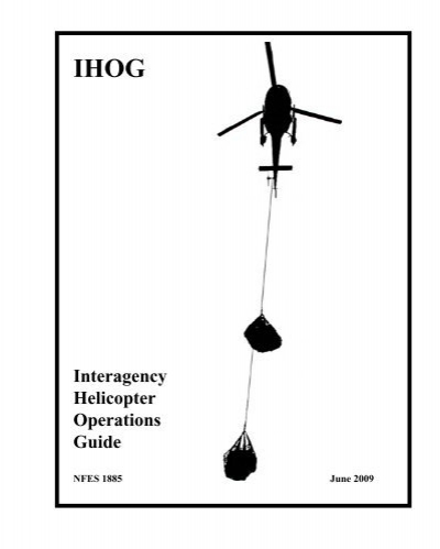 IHOG Interagency Helicopter Operations Guide
