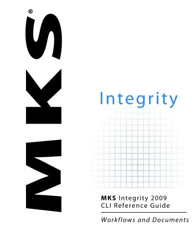 MKS Integrity 2009 for Workflows and Documents CLI Reference