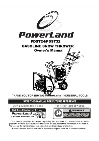 PDST24/PDST32 GASOLINE SNOW THROWER Owner's Manual