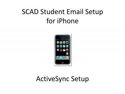 SCAD Student Email Setup for iPhone ActiveSync Setup