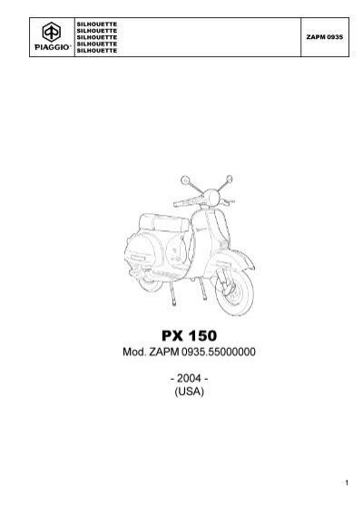 CATALOGUE OF SPARE PARTS VESPA PX 150 MOD. '04 USA