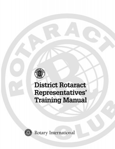 District Rotaract Representatives' Training Manual