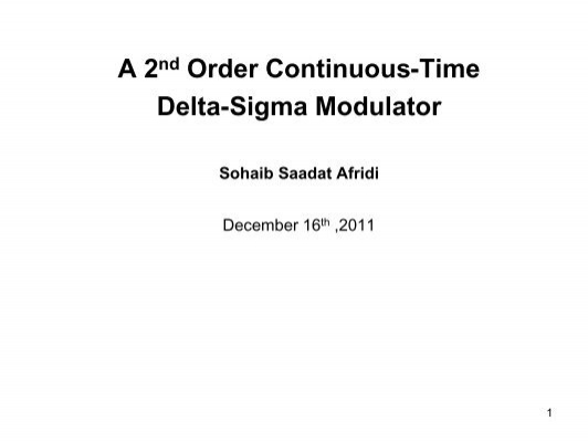 A 2nd Order Continuous-Time Delta-Sigma Modulator