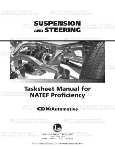SUSPENSION AND STEERING Tasksheet Manual for NATEF