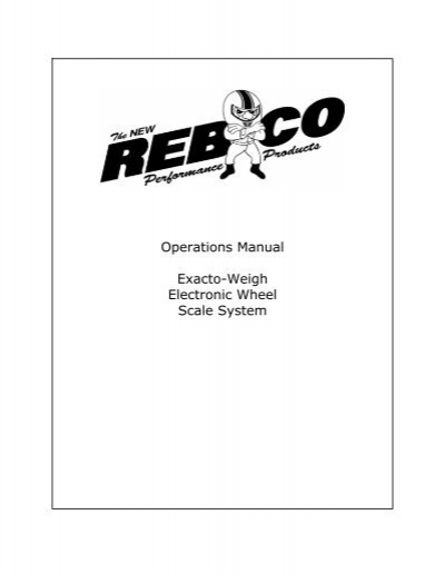 Operations Manual Exacto-Weigh Electronic Wheel Scale System