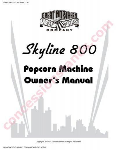 Skyline 800 Popcorn Machine Manual