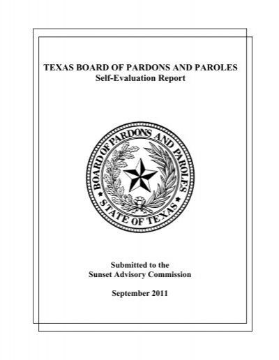 TEXAS BOARD OF PARDONS AND PAROLES Self-Evaluation Report