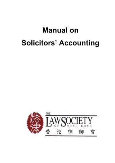 Law Society of Hong Kong Manual on Solicitors' Accounting
