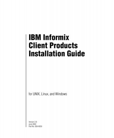 IBM Informix Client Products Installation Guide, Version 2.8