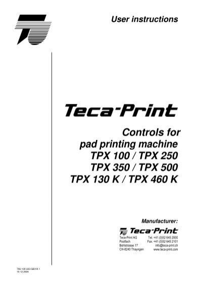 Controls for pad printing machine TPX 100 / TPX 250 TPX