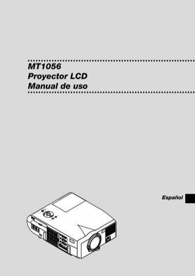 MT1056 Proyector LCD Manual de uso