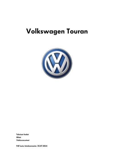 Volkswagen Touran tekniset tiedot, mitat ja varusteet