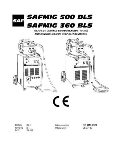 SAFMIG 500 BLS SAFMIG 360 BLS