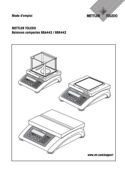Mode d'emploi METTLER TOLEDO Balances compactes BBA442